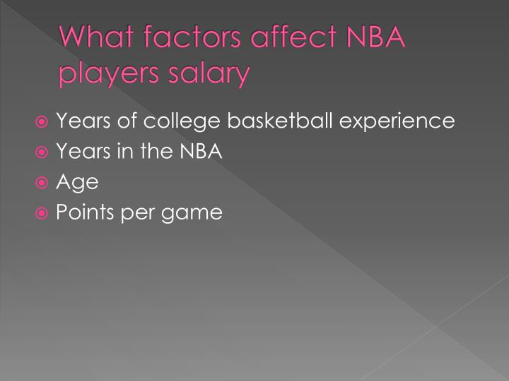 What factors affect nba players salary