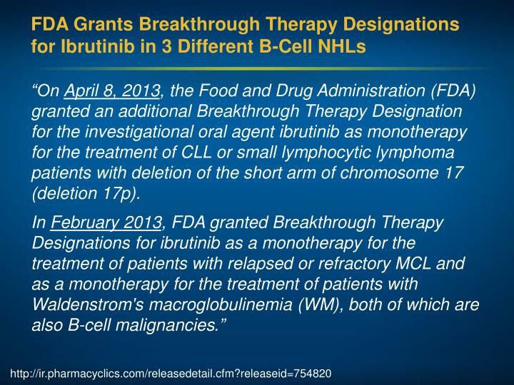 FDA Grants Breakthrough Therapy Designations for