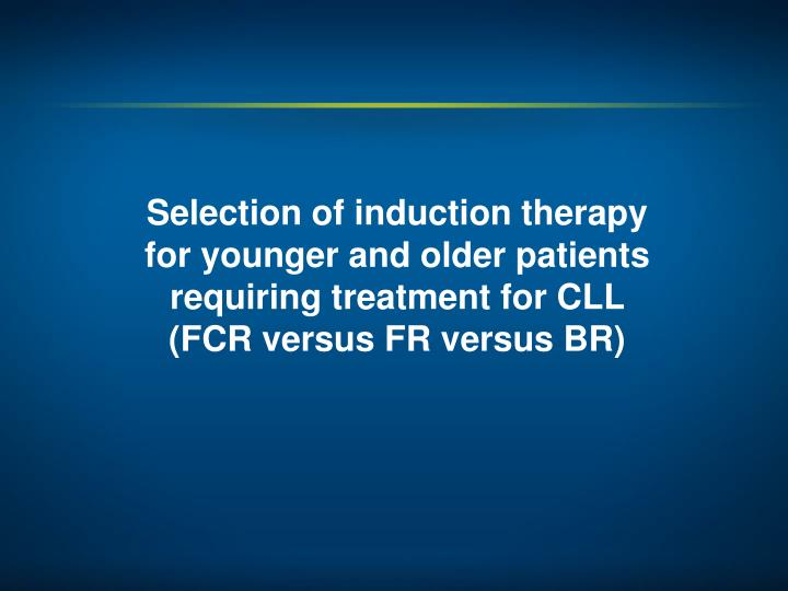 Selection of induction therapy