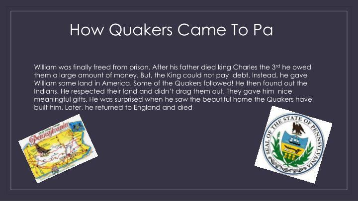 How Quakers Came