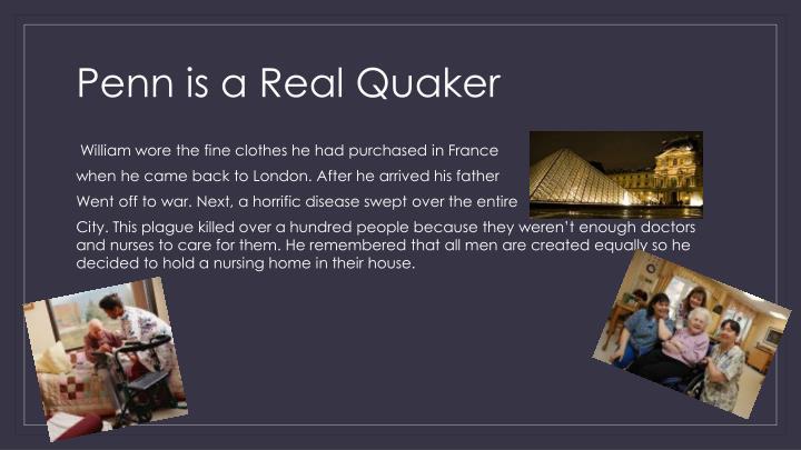 Penn is a Real Quaker