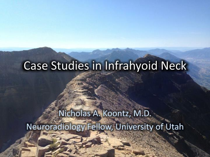 Case studies in infrahyoid neck