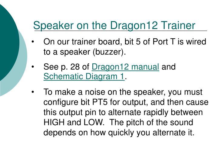 Speaker on the Dragon12 Trainer