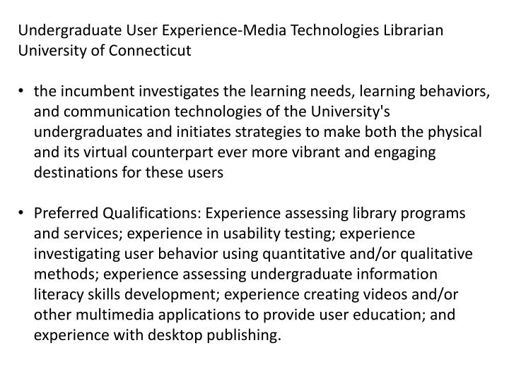 Undergraduate User Experience-Media Technologies Librarian