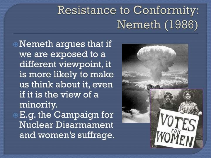 Resistance to Conformity: Nemeth (1986)