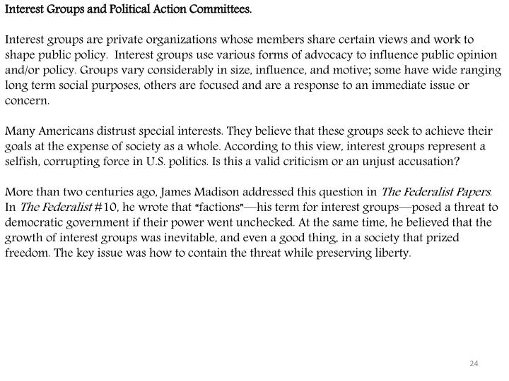 Interest Groups and Political Action Committees.