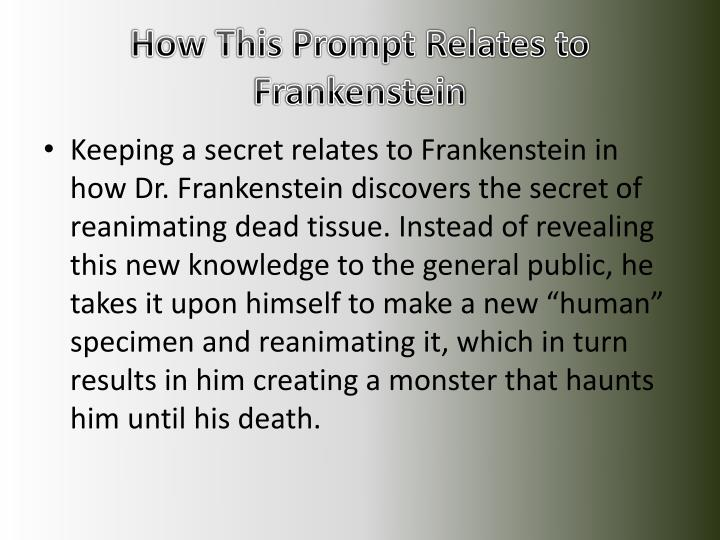 How This Prompt Relates to Frankenstein