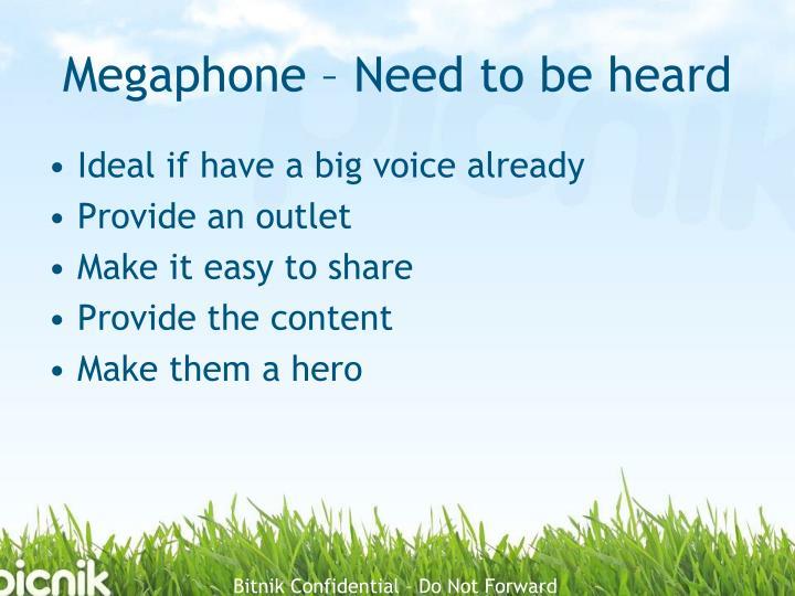 Megaphone – Need to be heard
