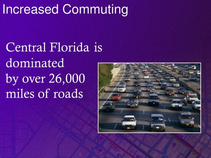 Increased Commuting
