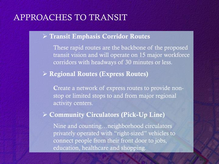 APPROACHES TO TRANSIT
