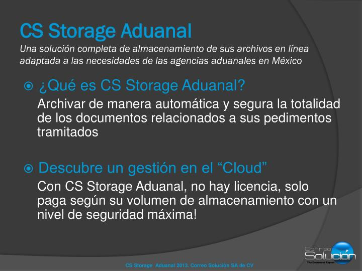 CS Storage Aduanal