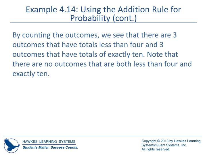 Example 4.14: Using the Addition Rule for Probability (cont.)