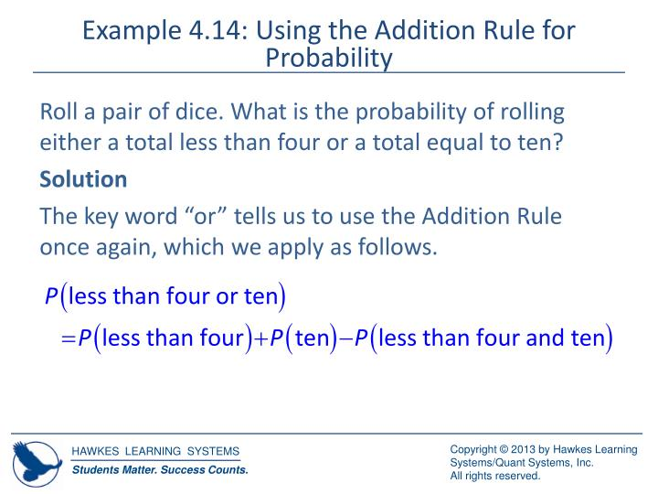 Example 4.14: Using the Addition Rule for Probability