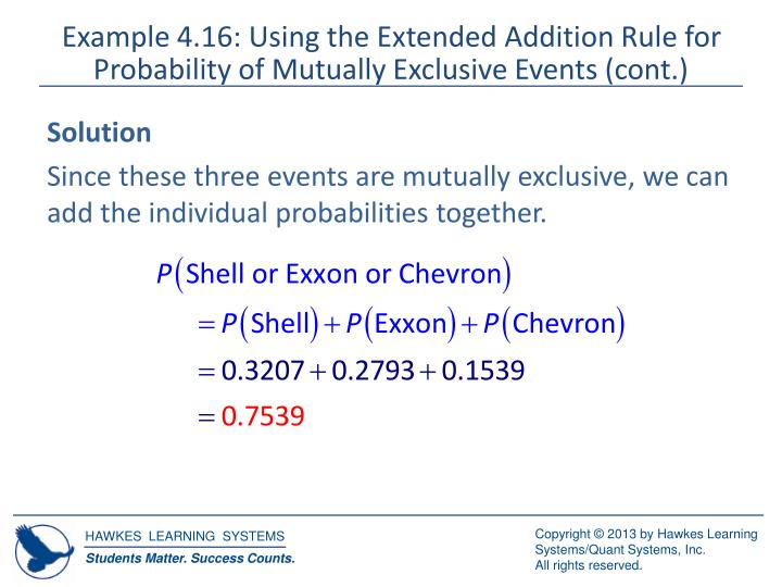 Example 4.16: Using the Extended Addition Rule for Probability of Mutually Exclusive Events (cont.)