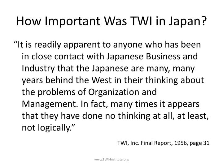 How Important Was TWI in Japan?
