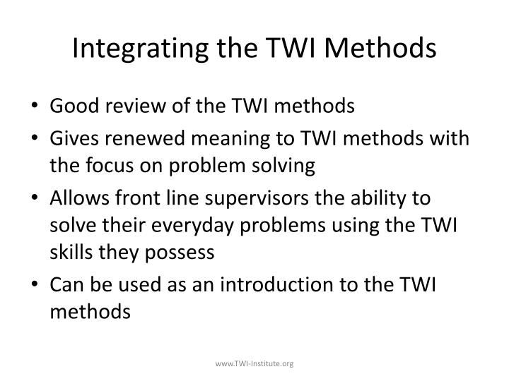 Integrating the TWI Methods