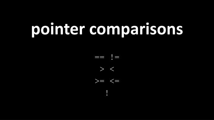 pointer comparisons
