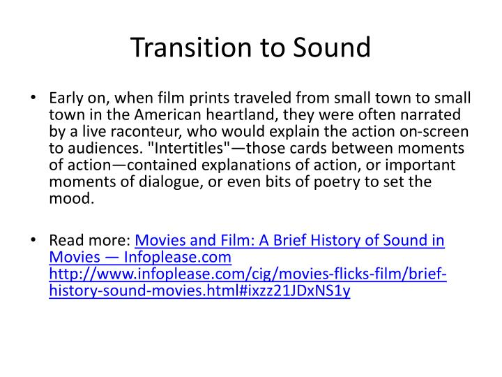 Transition to sound