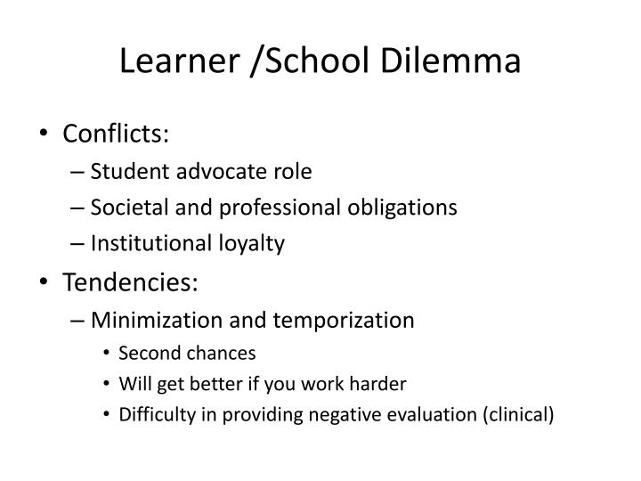 Learner /School Dilemma