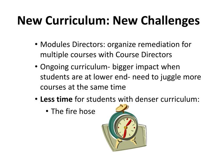 New Curriculum: New Challenges
