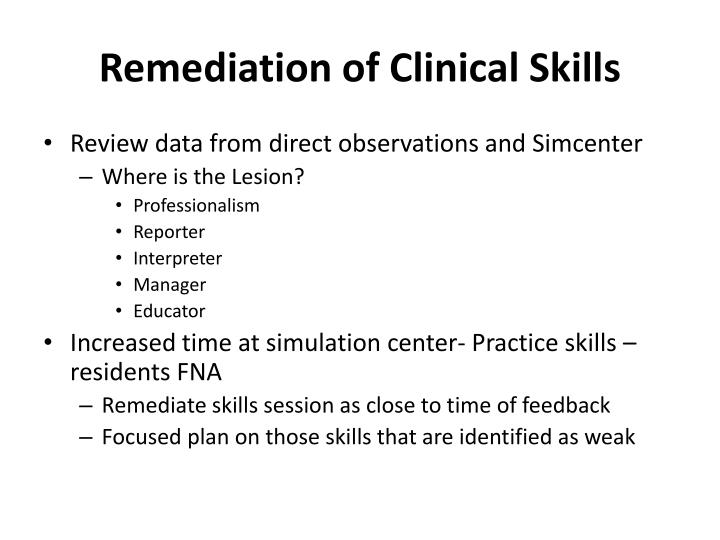 Remediation of Clinical Skills