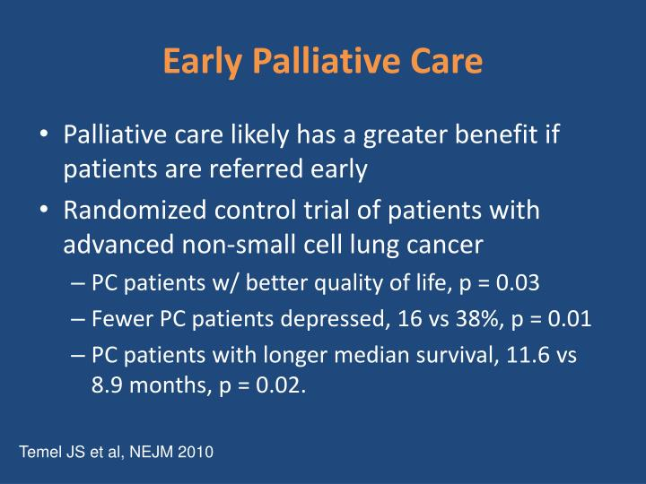 Palliative care likely has a greater benefit if patients are referred early