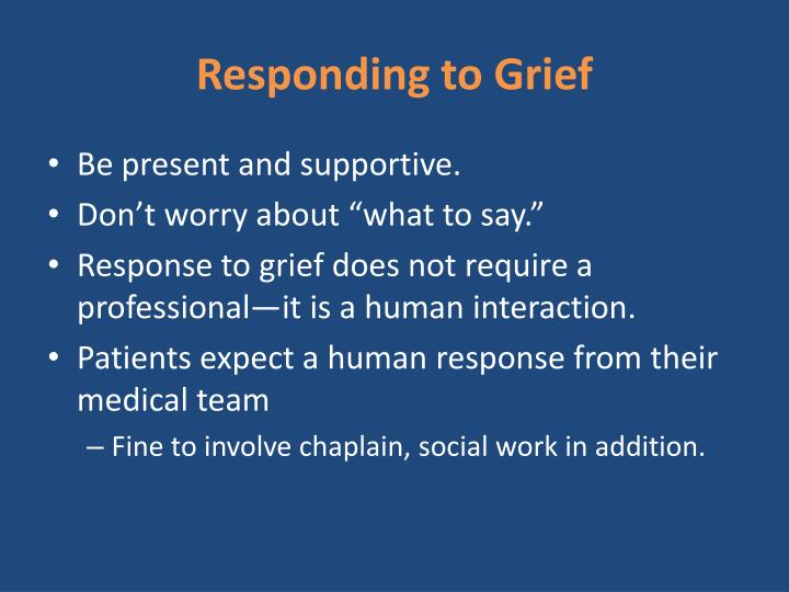 Responding to Grief
