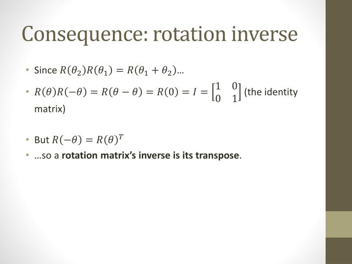 Consequence: rotation inverse