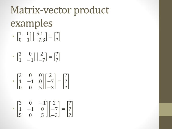 Matrix-vector product examples