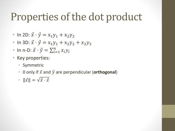 Properties of the dot product