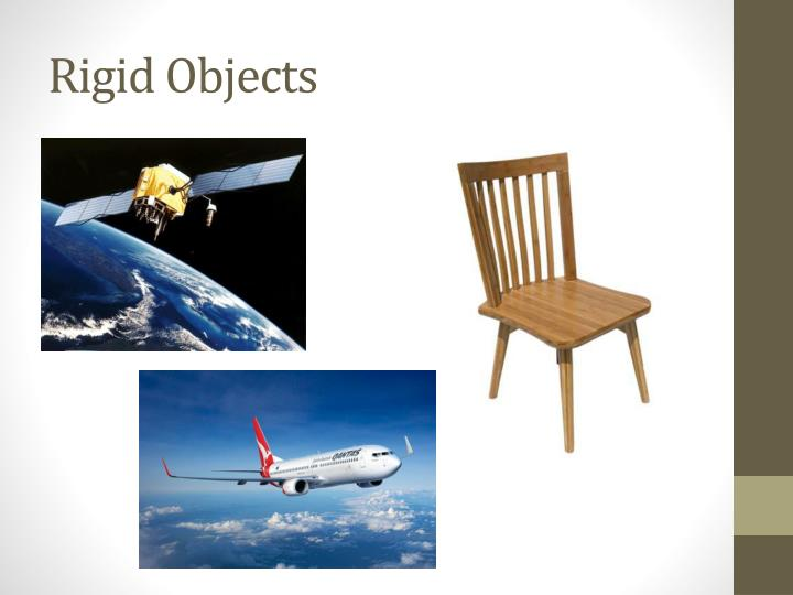 Rigid objects