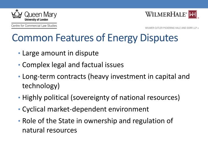 Common Features of Energy Disputes