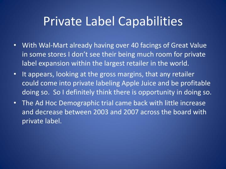 Private Label Capabilities