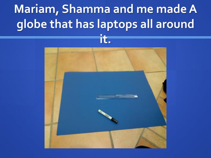 Mariam, Shamma