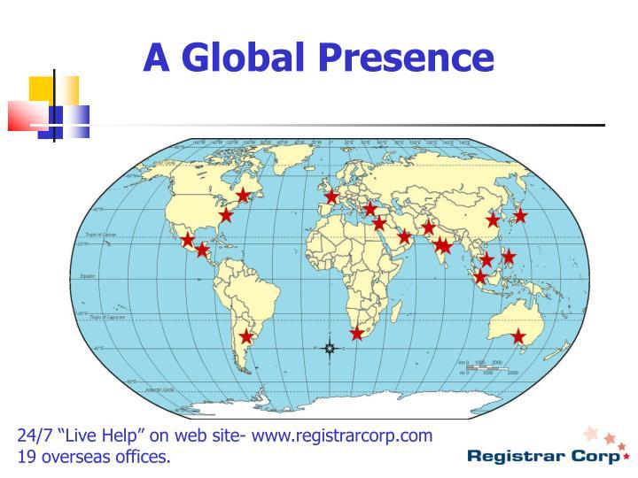 A Global Presence