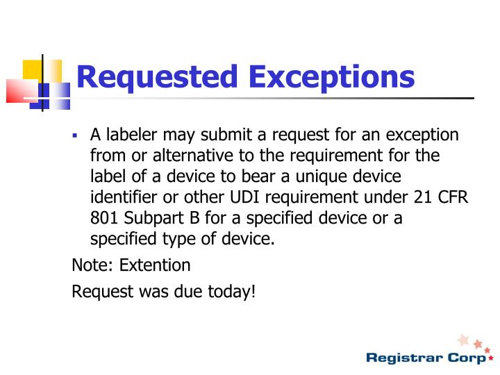 Requested Exceptions