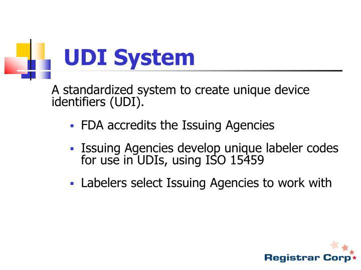 UDI System
