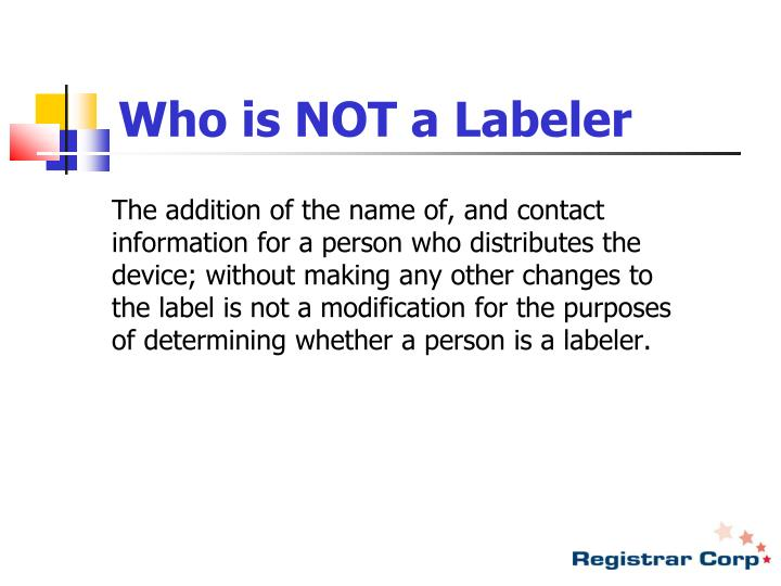 Who is NOT a Labeler
