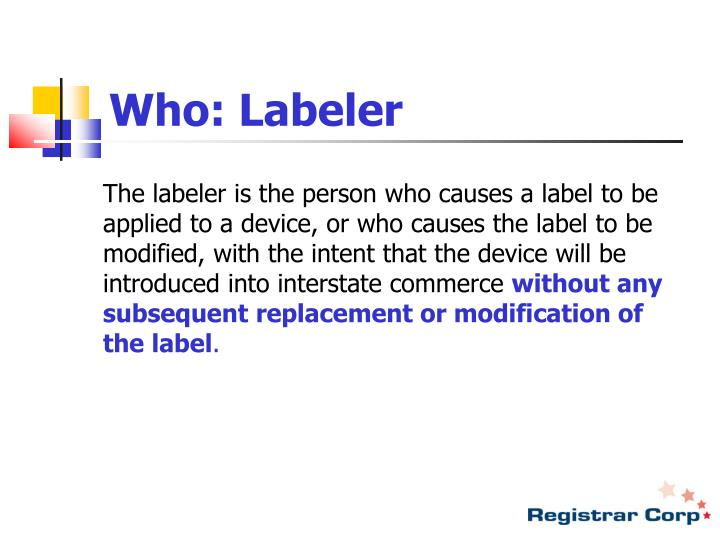 Who: Labeler