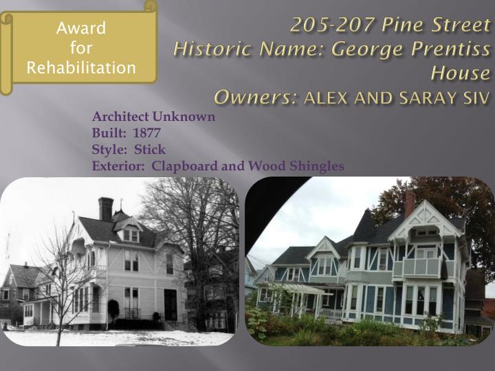 205 207 pine street historic name george prentiss house owners alex and saray siv