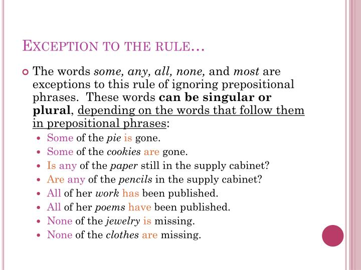 Exception to the rule…