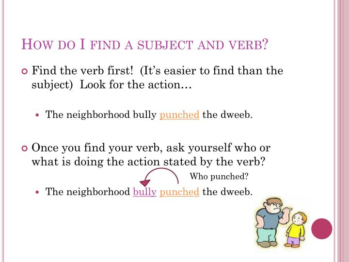 How do i find a subject and verb