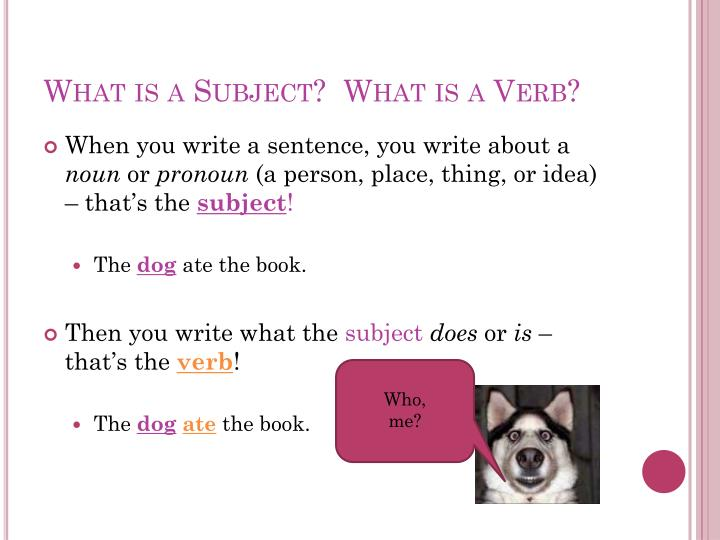 What is a subject what is a verb