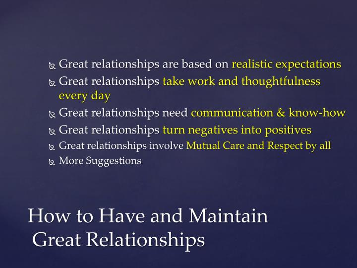 Great relationships are based on