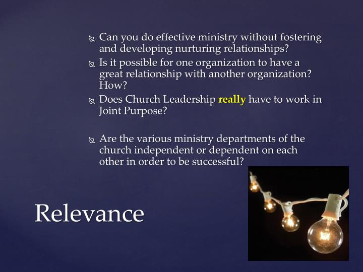 Can you do effective ministry without fostering and developing nurturing relationships?