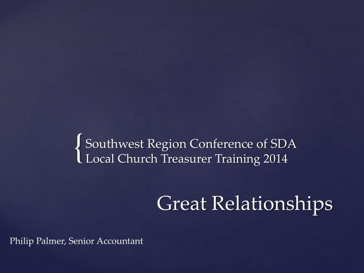 southwest region conference of sda local church treasurer training 2014
