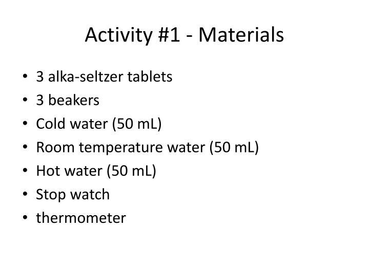 Activity #1 - Materials