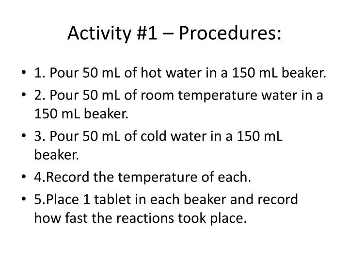Activity #1 – Procedures:
