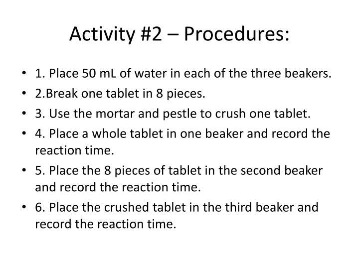 Activity #2 – Procedures: