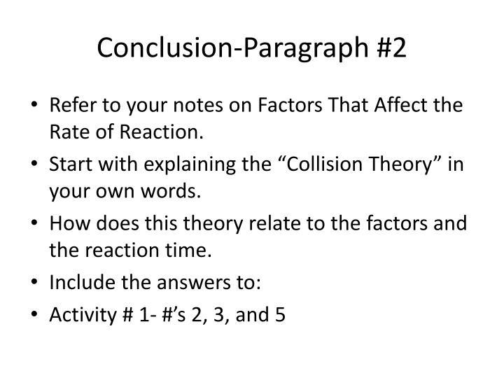 Conclusion-Paragraph #2